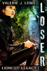 Cover thumbnail of Lioness Legacy Loser